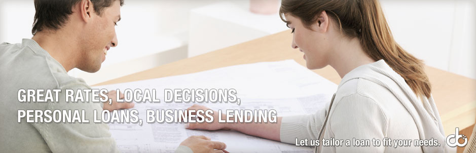 Great rates, local decisions, personal loans, business lending